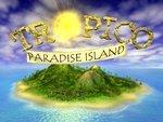 0096000000051834-photo-tropico-paradise-island.jpg