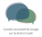 Droit à l'oubli : Google joue la carte de la consultation malgré les critiques