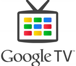 Google abandonne Google TV au profit d'Android TV