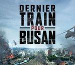 Dernier train pour Busan : bienvenue à bord du Zombie Express (publi-reportage)
