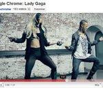 Pour Chrome, Google s'offre les services de Lady Gaga