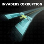 Invaders Corruption