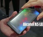 Vu au MWC 2017 : l'Alcatel A5 LED