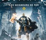Destiny : Les Seigneurs de Fer, l'ultime extension du jeu disponible aujourd'hui