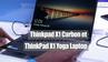 Vu au MWC 2017 - Les Lenovo ThinkPad X1 Carbon et Yoga