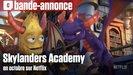 Vidéo Skylanders Academy arrive sur Netflix