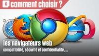 Vidéo Comment bien choisir son navigateur web ?