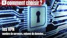 Vidéo Comment bien choisir son VPN ?