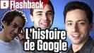 Vidéo L'histoire de Google : comment une petite startup a fait trembler Microsoft