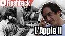 Vidéo Retour sur l'Apple II , premier ordinateur personnel à succès de l'histoire