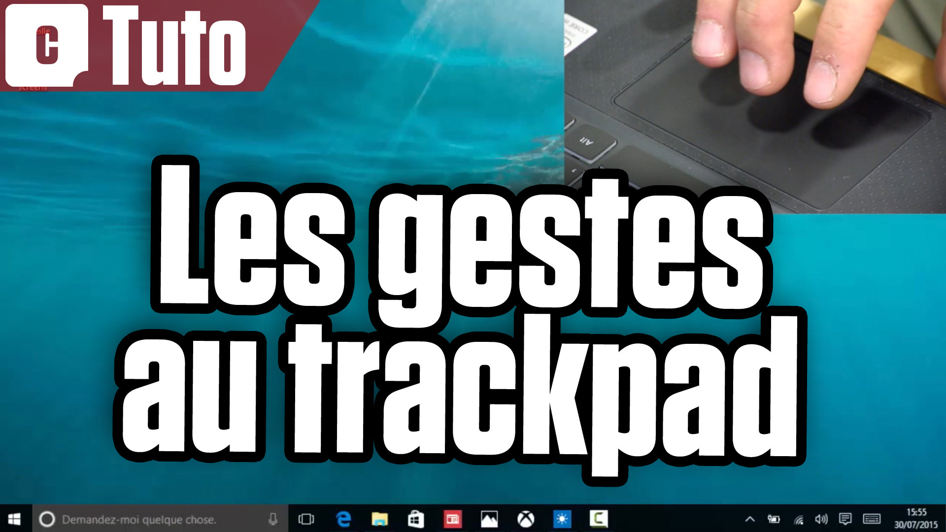 Tuto Windows 10 : maîtrisez les nouveaux gestes du trackpad
