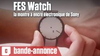 Vidéo FES Watch : la montre à encre électronique de Sony