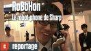 Vidéo Robohon : le robot-phone selon Sharp