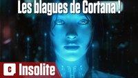 Vidéo Windows 10 : les meilleures blagues de Cortana (vidéo)