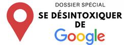 Dossier desintox Google
