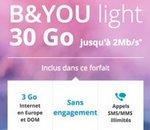 B&You Light :  l'offre 30 Go à 9,99€ par mois