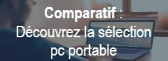 Comparatif : pc portable
