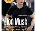 🎄 Idée cadeau : le livre Elon Musk - Tesla, Paypal, SpaceX  à 24,90€