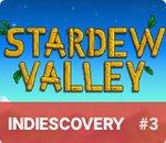 Indiescovery #3 : Stardew Valley, le retour aux sources