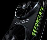 NVIDIA : les RTX 2060 et les nouveaux drivers 417.71 WHQL sont disponibles
