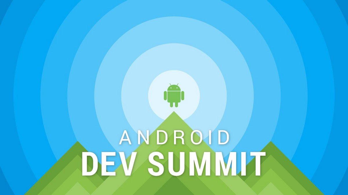 Android Dev Summit