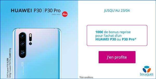 Huawei P30 et P30 Pro offres forfaits Bouygues