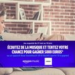 Jeu concours Amazon : gagner 5000€ en écoutant une playlist