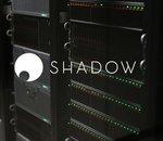 Shadow lance 3 nouvelles offres et rend la RTX 2080 accessible à partir de 24,99€ par mois
