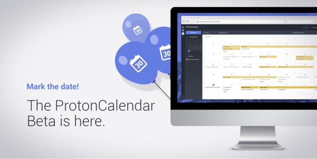 ProtonMail s'enrichit d'un calendrier chiffré : bientôt prêt à concurrencer Gmail ?
