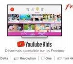 YouTube Kids débarque sur les Freebox
