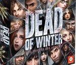 Sur un plateau | Dead of Winter : le frisson de la mort