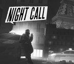 Night Call : le jeu français se fend d'une mise à jour attendue et conséquente