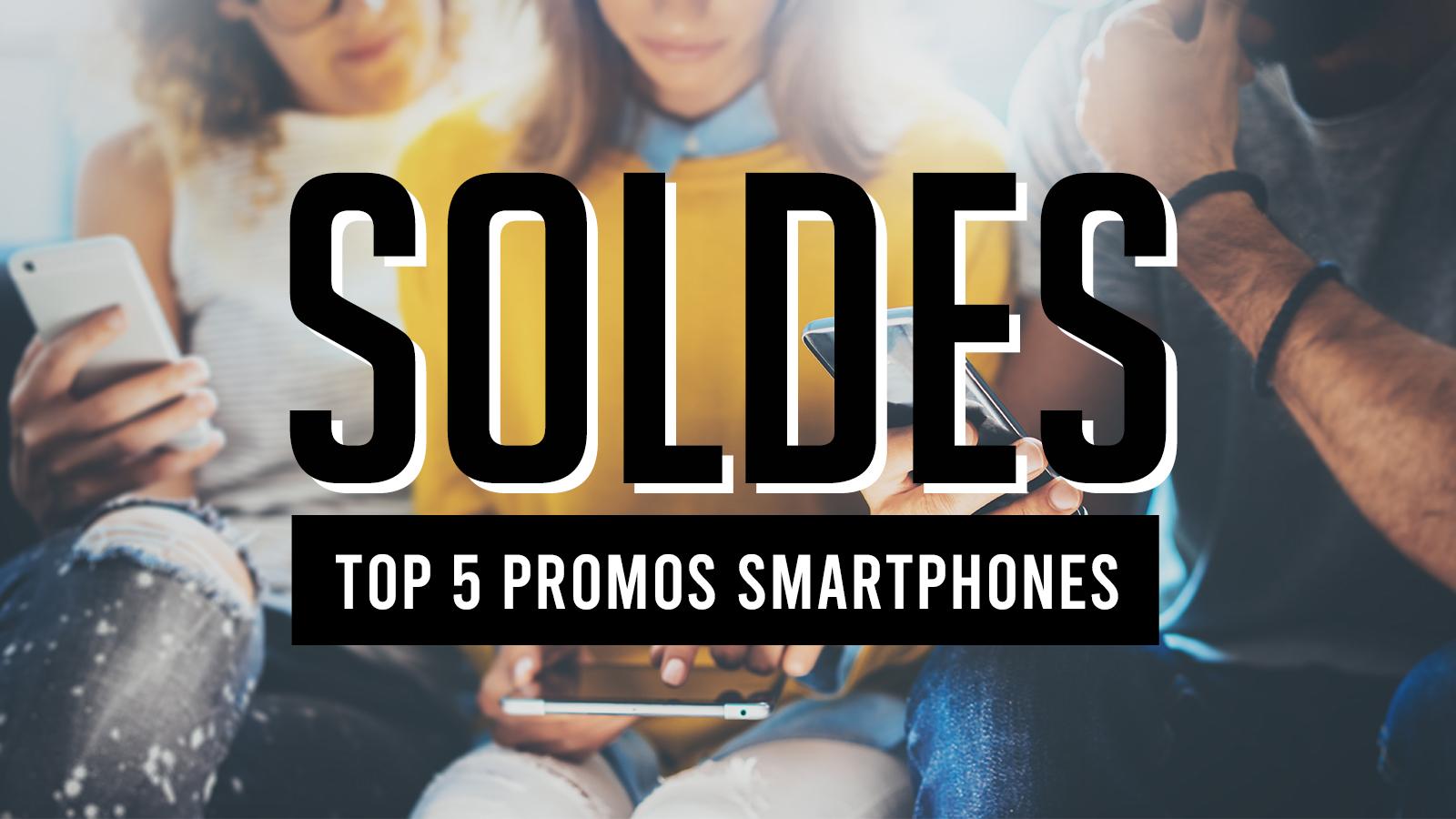 Soldes 5 Bons Plans Smartphones Pour La 2eme Demarque