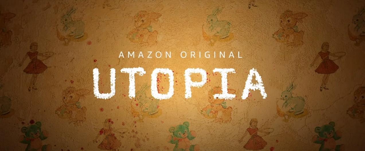 Amazon Prime Video annonce un remake US de la série Utopia pour cet automne