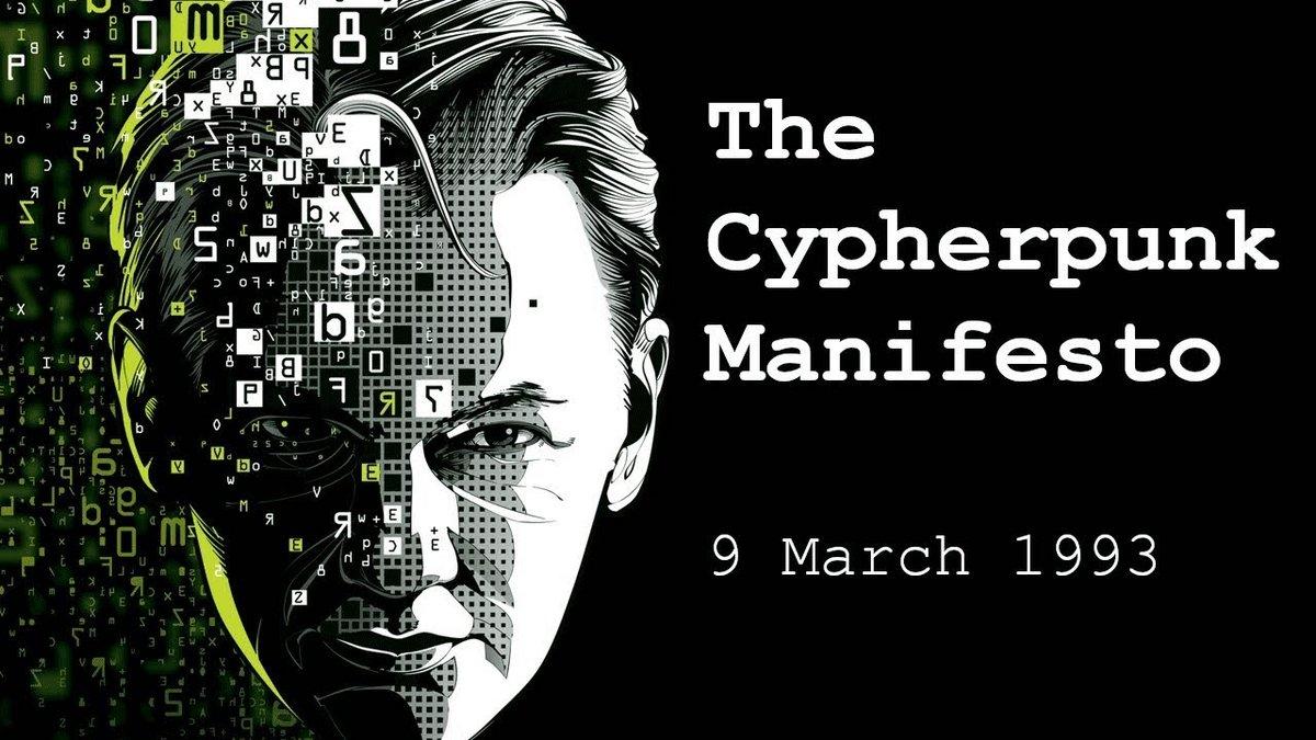 Cypherpunk Manifesto 1993