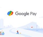 Refonte de Google Pay : ce qu'il faut en retenir
