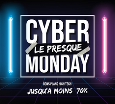 Cyber Monday : les meilleurs bons plans high-tech avant le Black Friday