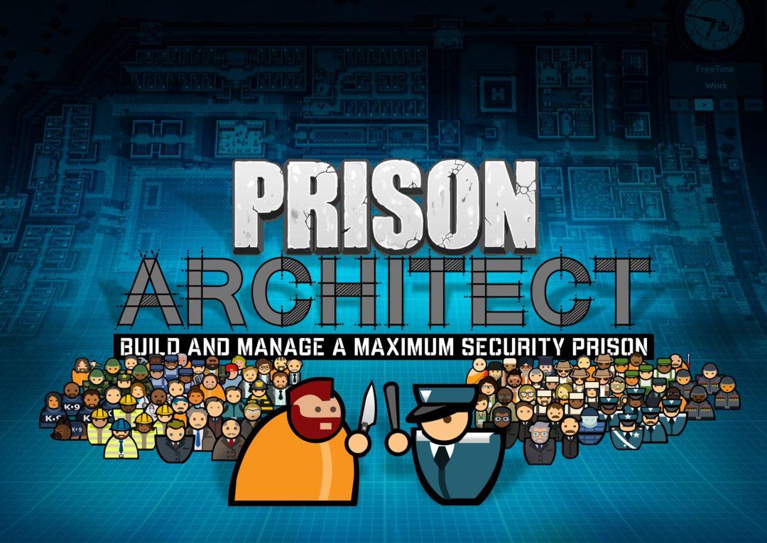 Prison Architect © Introversion Software