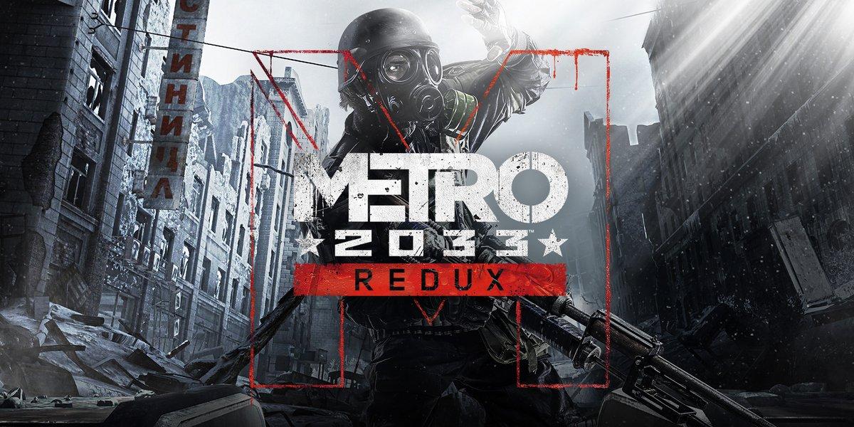 Metro 2033 Redux © 4A Games