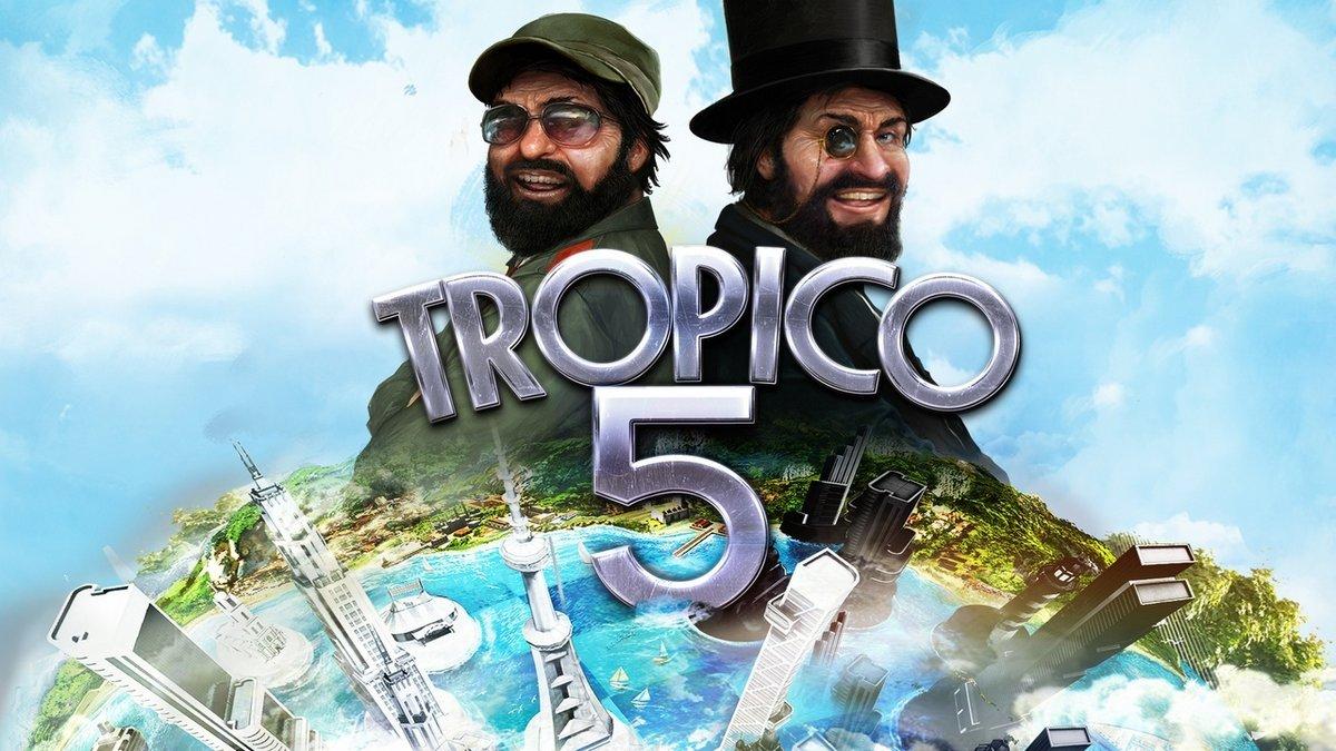 Tropico 5 © Haemimont Games