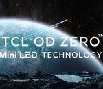 CES 2021 : TCL embraye sur le MiniLED avec sa technologie OD Zero