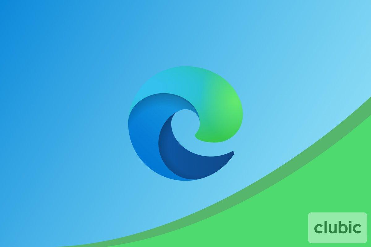 Microsoft Edge Clubic © Clubic.com