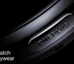 OnePlus tease sa OnePlus Watch : boîtier rond et pas de Wear OS