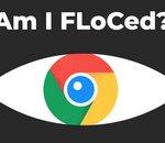 Am I FLoCed? : un outil en ligne pour savoir si vous êtes fichés par Google et FloC