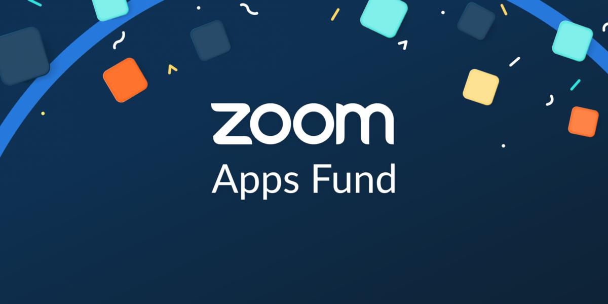 Zoom App Fund © Zoom