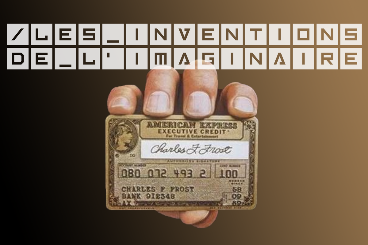 Les Inventions de l'Imaginaire 100 ans après la carte de crédit Large