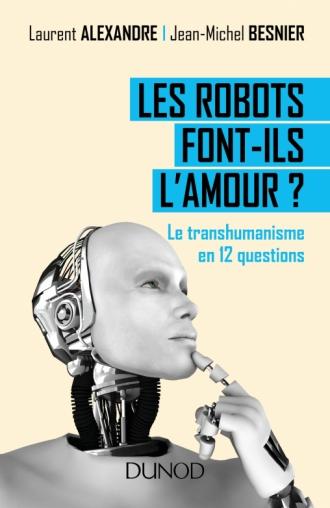 Les robots font-ils l'amour © Dunod