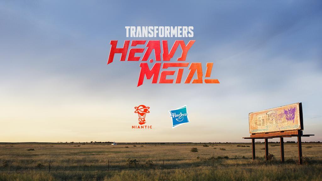 Transformers Heavy Metal © Niantic