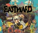 Test Eastward : le GOTY venu de Chine