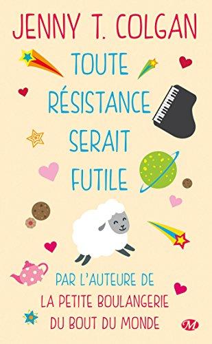 Toute résistance serait futile © Jenny T. Colgan